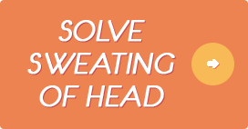 Solve Sweating of Head